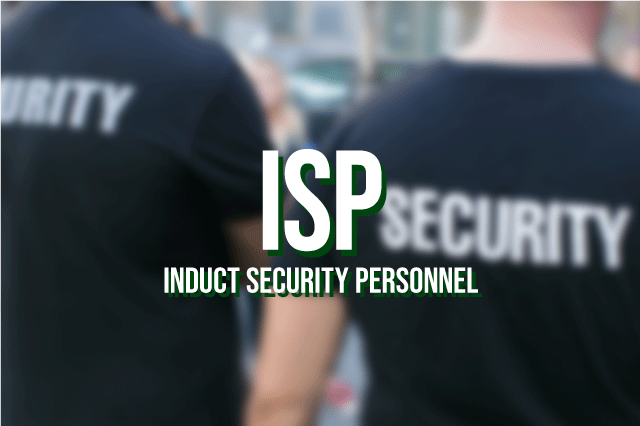 ISP - Induct Security Personnel